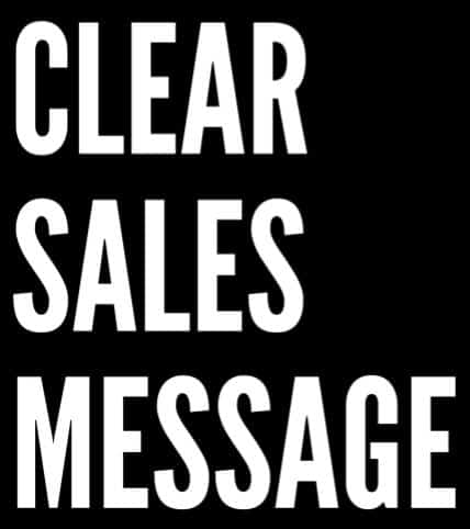 Clear Sales Message™ – Increase your sales with a Clear Sales Message