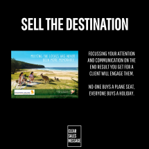 Sell the destination not the journey